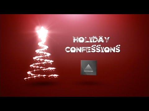 Holiday Confessions Mini Movie