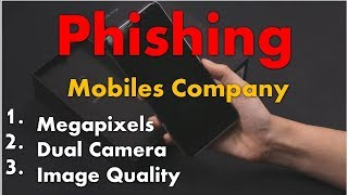Tac Chat # 9- Phishing by Mobiles Company | Megapixel |  Dual camera | Bokeh effect | Image quality