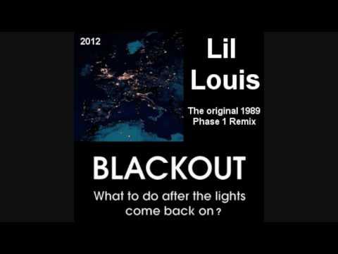 Lil Louis - Blackout (Phase 1 - Original 1989 Mix)