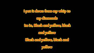 Wiz Khalifa - Black and Yellow lyrics
