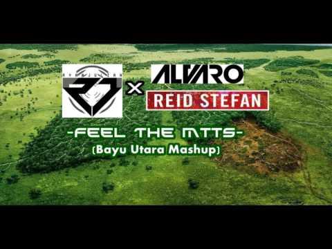 Ryan Julian X Alvaro & Reid Stefan - Feel The Mtts (Bayu Utara Mashup)