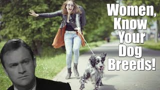 Women, Know Your Dog Breeds!