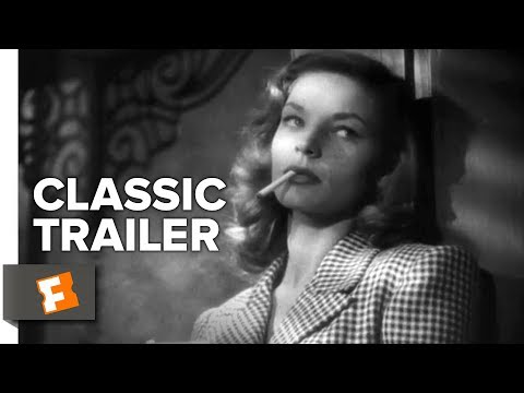 To Have and Have Not Official Trailer #1 - Humphrey Bogart, Lauren Bacall Movie (1944) HD Mp3