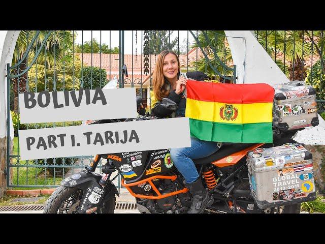 Bolivia. Part I. Tarija