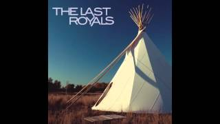 The Last Royals - Come Take My Hand (Demo)