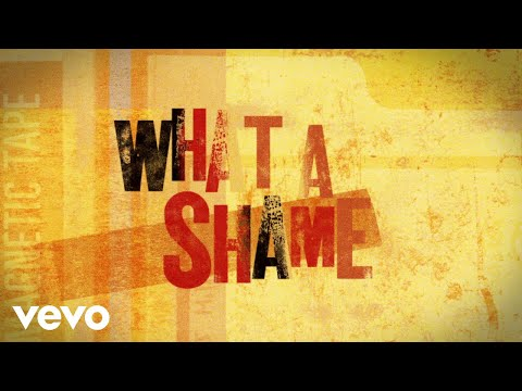 What A Shame (Official Lyric Video)