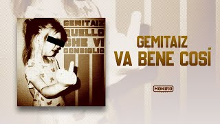 GEMITAIZ - 13 - VA BENE COSì (prod. by DJ RAW)