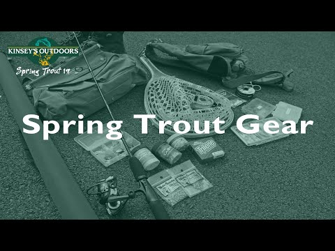 Spring Trout Fishing Gear | PA Spring Trout Series