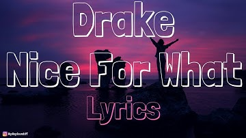 Download Drake Nice For What Mp3 Or Mp4 Free