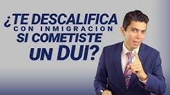 ¿Te descalifica con inmigración si cometiste un DUI?