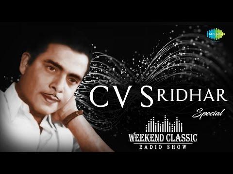 CV Sridhar Special Weekend Classic Radio Show - Tamil | ஸ்ரீதர் பாடல்கள் | HD Songs | RJ Mana