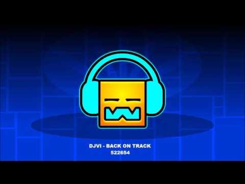 DJVI - Back on track [ Geometry Dash Music ]
