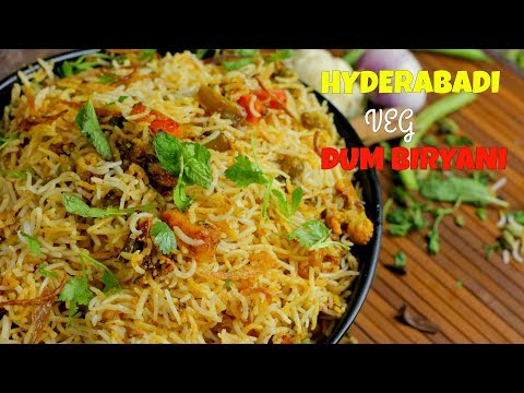 Authentic Veg Dum Biryani   Hyderabadi Nizam's Veg Dum Biryani   By Chef Aadil Hussain