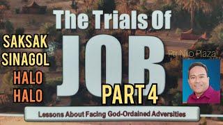 The Trials of Job Part 4 Saksak Sinagol Halo halo Ptr Nilo Plaza