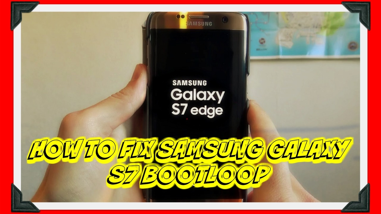 How to Fix Samsung Galaxy S7 Boot Loop in 4 Simple Steps - YouTube
