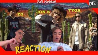 YG - Go Loko ft Tyga, Jon Z | Just Vlogging Reaction