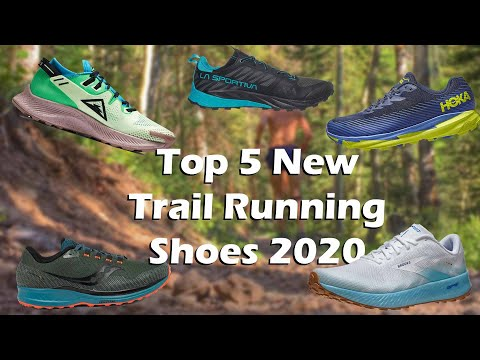 Top 5 New Trail Running Shoes 2020