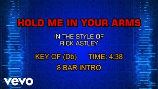 Rick Astley - Hold Me In Your Arms (Karaoke)