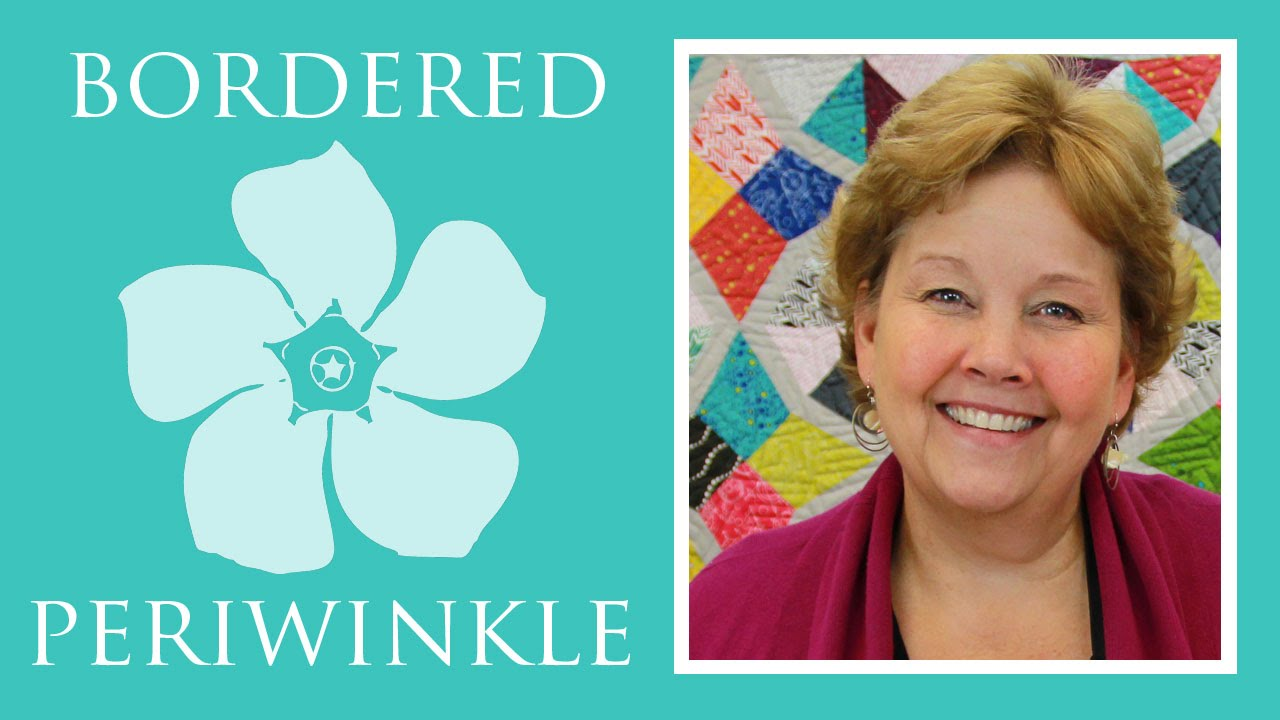 The Bordered Periwinkle Quilt: Easy Quilting Tutorial with Jenny Doan of Missouri Star Quilt Co