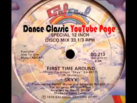 Skyy - First Time Around (A Larry Levan 12-Inch Remix)