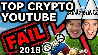 2018 Top Crypto Fails: Shittubers, ICOs, Price Predictions and More.