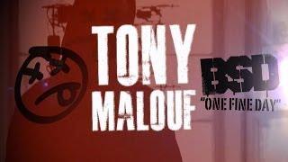 """BSD - Tony Malouf """"ONE FINE DAY"""""""