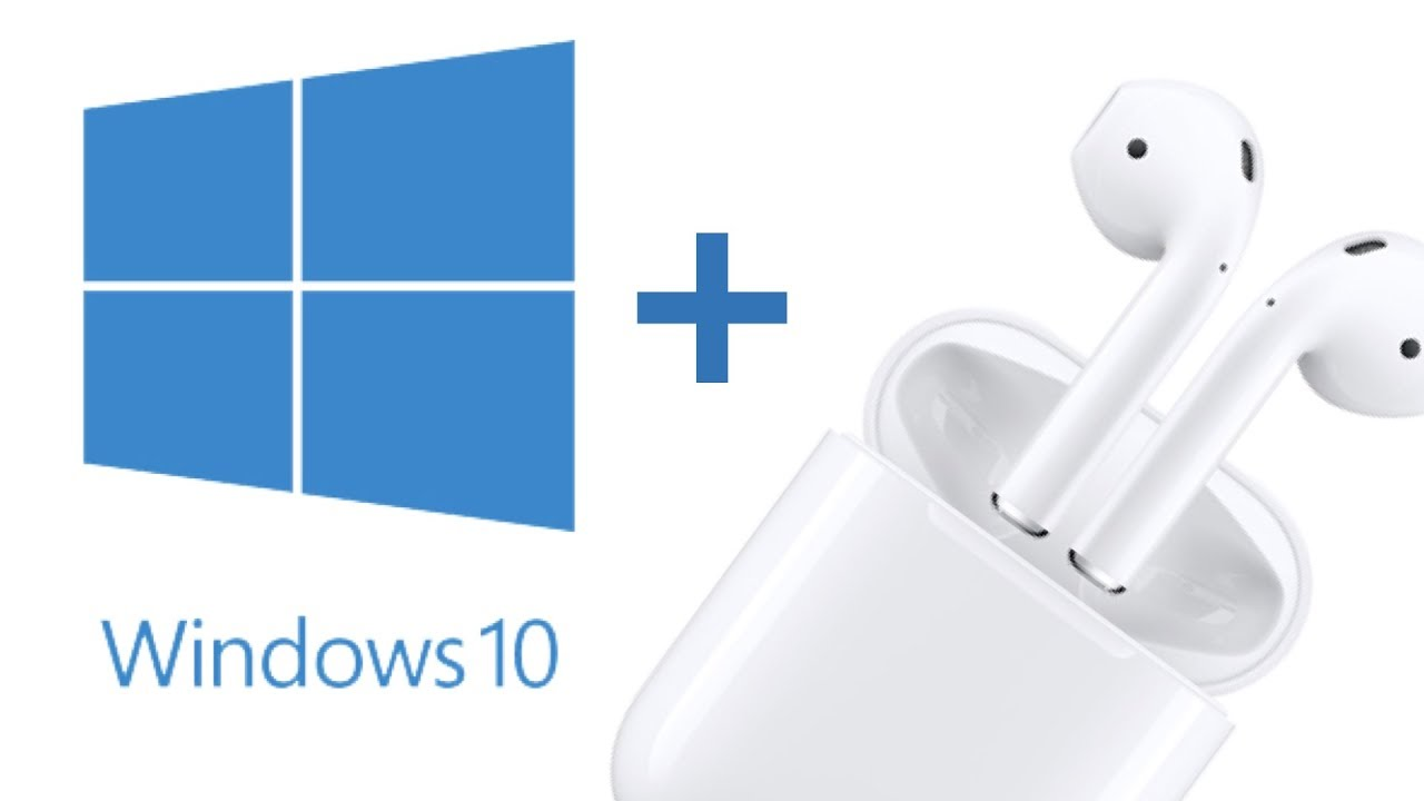 Windows 10 e Apple AirPods