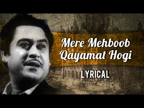 Mere Mehboob Qayamat Hogi Full Song With Lyrics |...