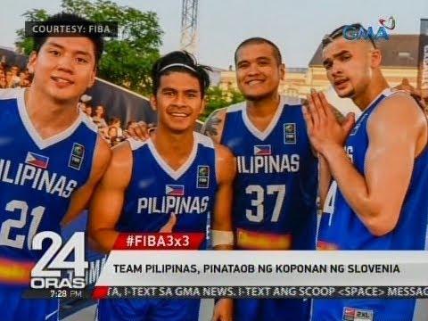 24 Oras: Team Pilipinas, pinataob ng koponan ng Slovenia #FIBA3X3