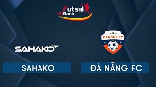 Futsal HDBank 2020: Sahako Vs Đà Nẵng   VTC Now