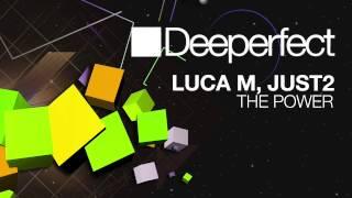 Luca M & JUST2 - The Power (Stefano Noferini Re-Edit)