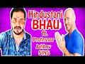 Hindustani Bhau | Biography ft. Johnny Sins | Thugs of Pakistan