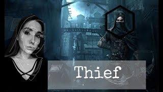 5 часов МУЧЕНИЙ с Никой:D  | THIEF