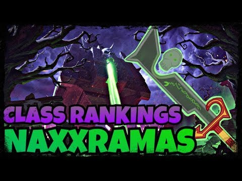 Class DPS/HPS Rankings In Vanilla - Naxxramas   Classic WoW Raid Guide