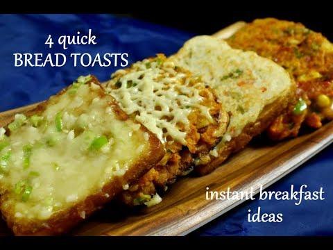 4 Quick Bread Toast Recipes | Instant Breakfast Recipes | Instant Bread Toast Recipes