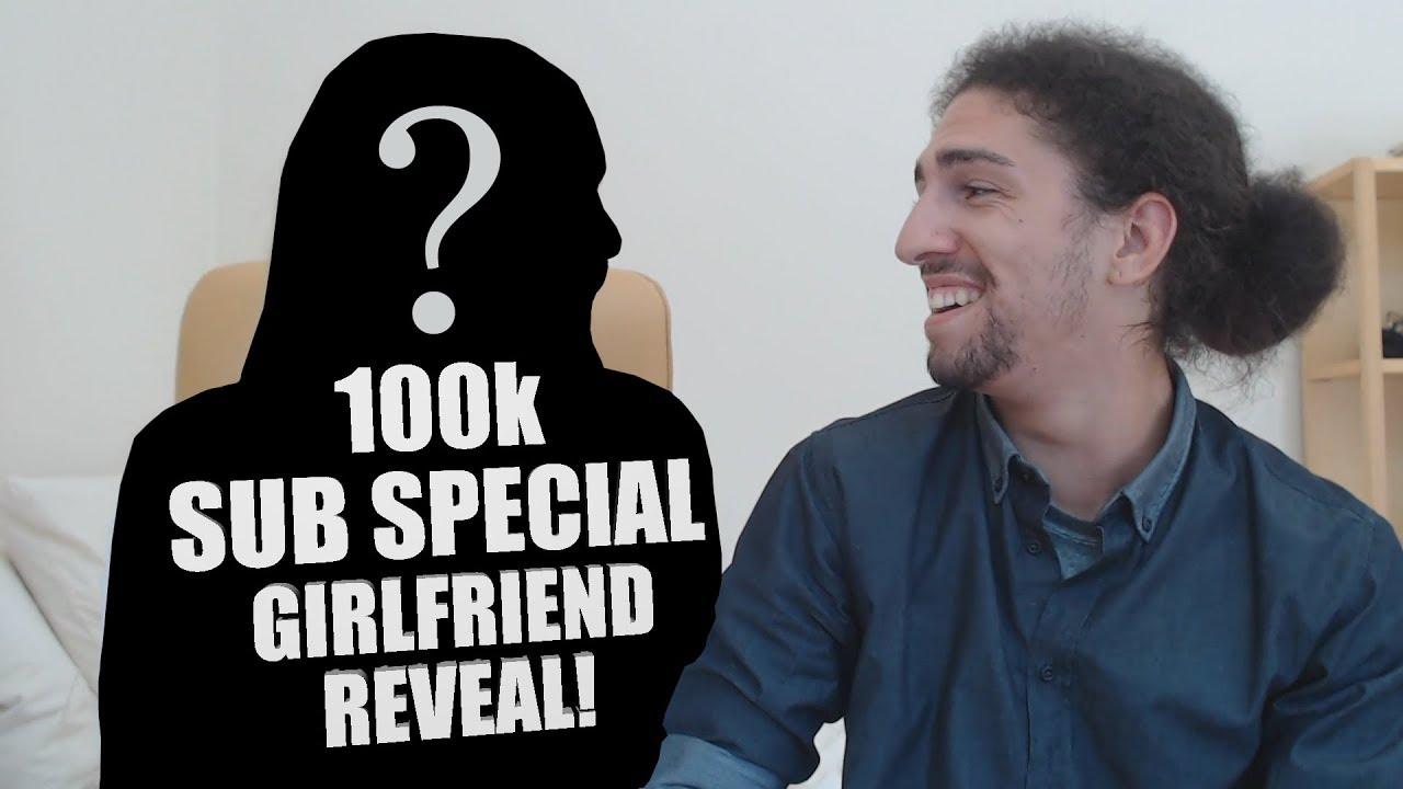 100K SUB SPECIAL (GIRLFRIEND REVEAL)