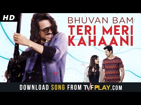 Bhuvan Bam- Teri Meri Kahaani  Official Music Video