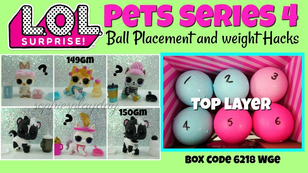 Lol Surprise Pets Series 4 Eye Spy Decoder Ball Placement And Weight