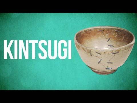 EASTERN PHILOSOPHY - Kintsugi