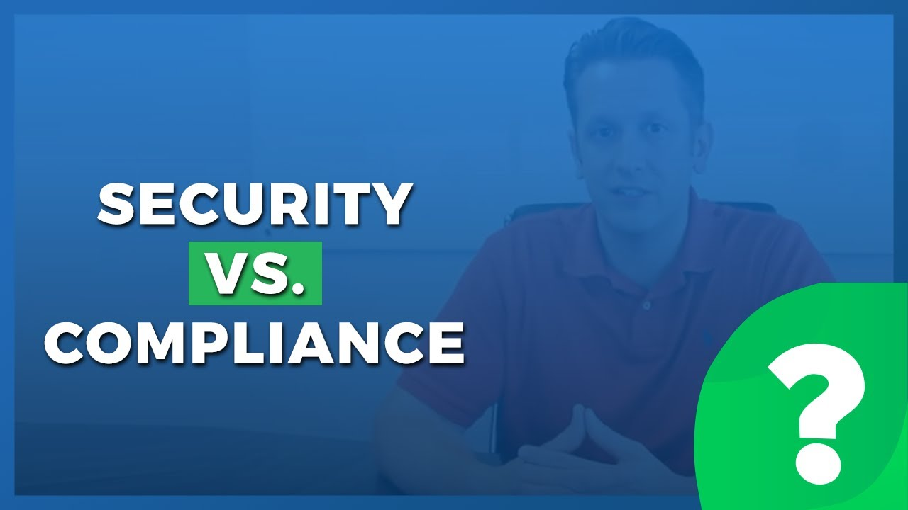 The Difference Between Security And Compliance