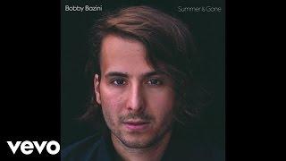 Bobby Bazini - Never Let Go (Audio)