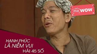 hai - hanh phuc la niem vui - hai 45 so - mewow