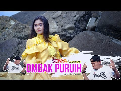 Lagu Minang Terbaru Sonya - Ombak Puruih Ft Ajo Buset ( Official Music Video )