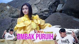 Sonya - Ombak Puruih ft Ajo Buset ( Official Music Video )