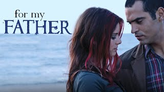 For My Father - Movie Trailer