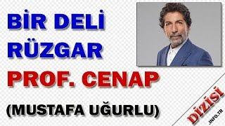 Cenap Tunç Kimdir Bir Deli Rüzgar Oyuncuları Mustafa Uğurlu Fox TV