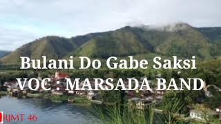 Bulani Do Gabe Saksi (lirik)-Marsada Band