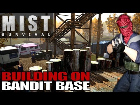 BUILDING ON BANDIT BASE | Mist Survival Let's Play Gameplay S01E26