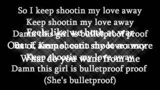 Iyaz - Bulletproof (Lyrics Video) HD