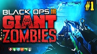"""BLACK OPS 3 ZOMBIES """"The Giant"""" 4 Player High Round Attempt! #1"""
